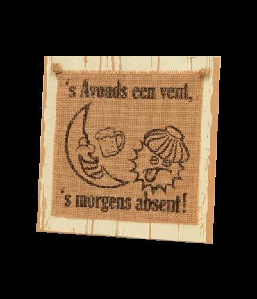 Wooden sign - 's Avonds een vent