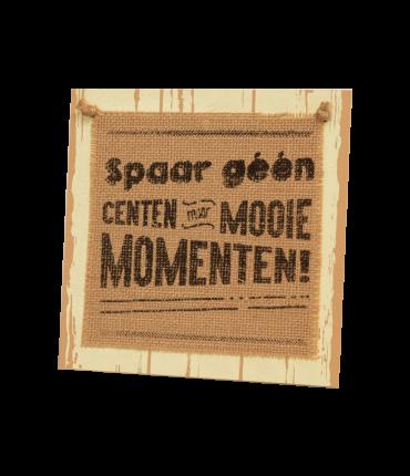 Wooden sign - Spaar geen centen