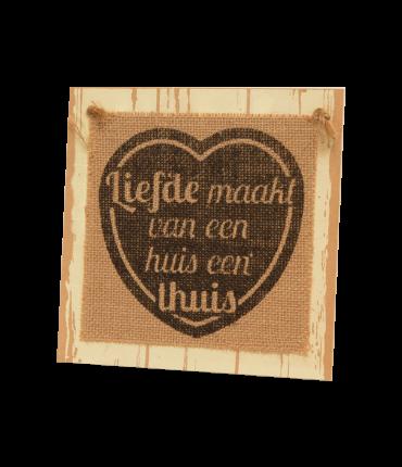 Wooden sign - Liefde maakt van een huis een thuis