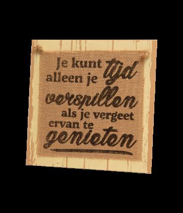Wooden sign - Tijd verspillen