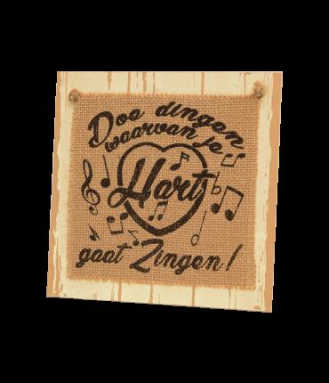 Wooden sign - Doe dingen waar je hart