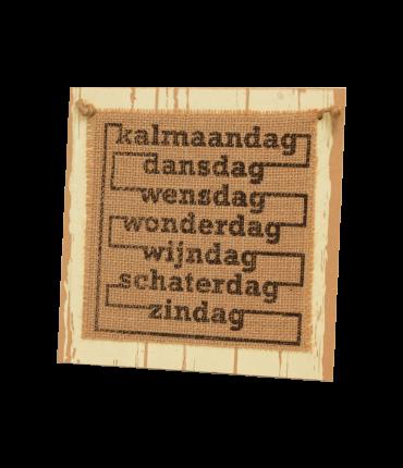Wooden sign - Kalmaandag