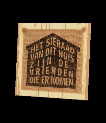 Wooden sign -  Het sieraad van dit huis