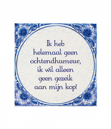 Tegels delfts blauw - Ochtendhumeur