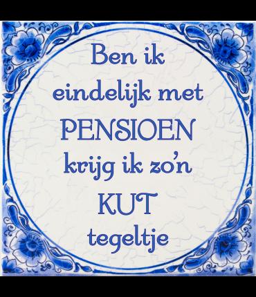Tegels delfts blauw - Pensioen kut