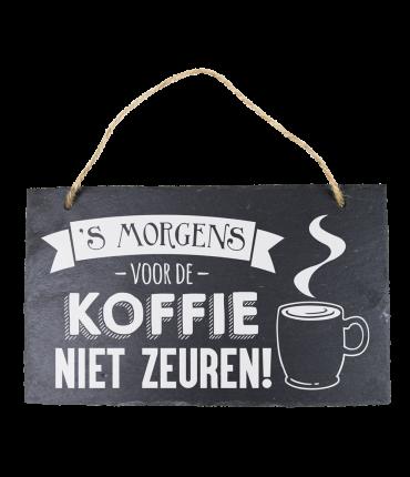 Leisteen - Voor de koffie niet zeuren