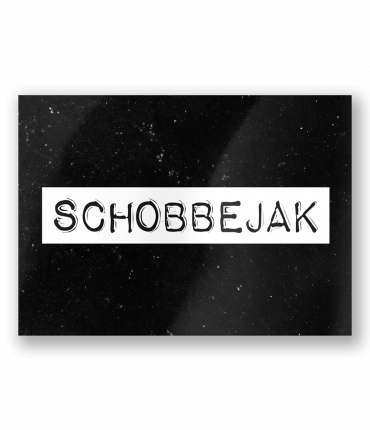 Black & White Cards - Schobbejak
