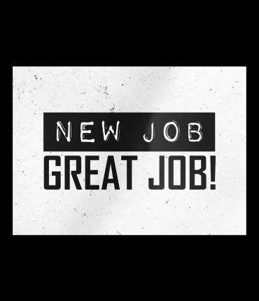 Black & White Cards - New job