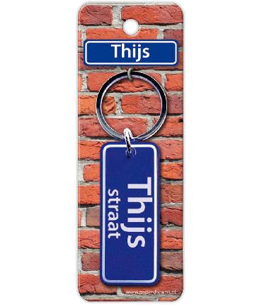 Straatnaam sleutelhanger - Thijs