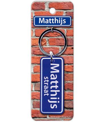 Straatnaam sleutelhanger - Matthijs
