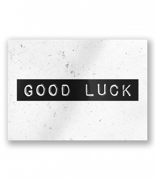 Black & White Cards - Good luck
