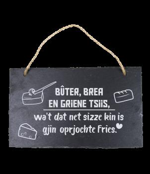 Leisteen Fries - Buter, brea